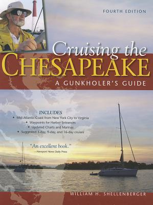 Cruising the Chesapeake By Shellenberger, William
