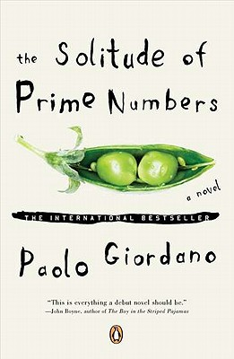 The Solitude of Prime Numbers By Giordano, Paolo